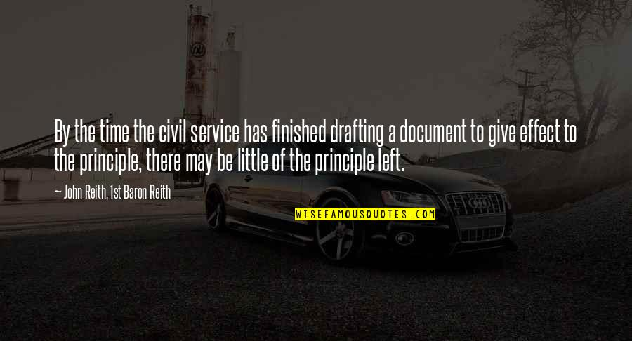 Civil Service Quotes By John Reith, 1st Baron Reith: By the time the civil service has finished