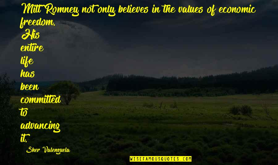 Class Struggle Quotes By Sher Valenzuela: Mitt Romney not only believes in the values