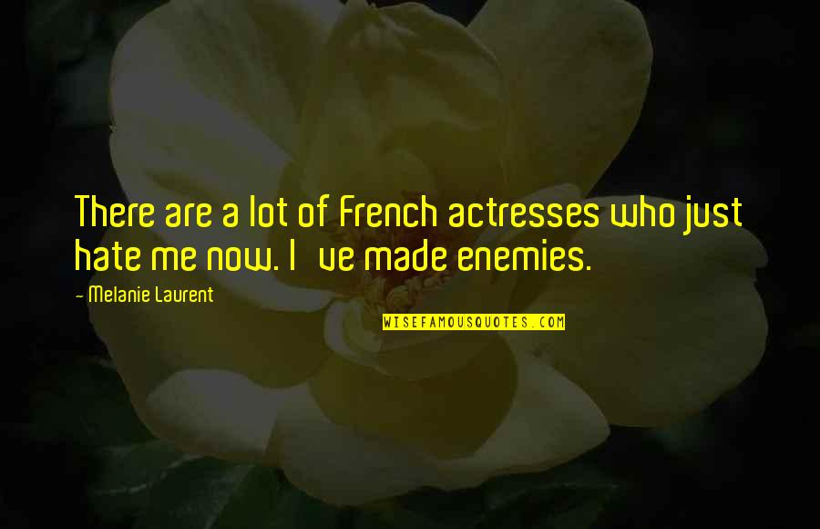 Claudio And Benedick Quotes By Melanie Laurent: There are a lot of French actresses who