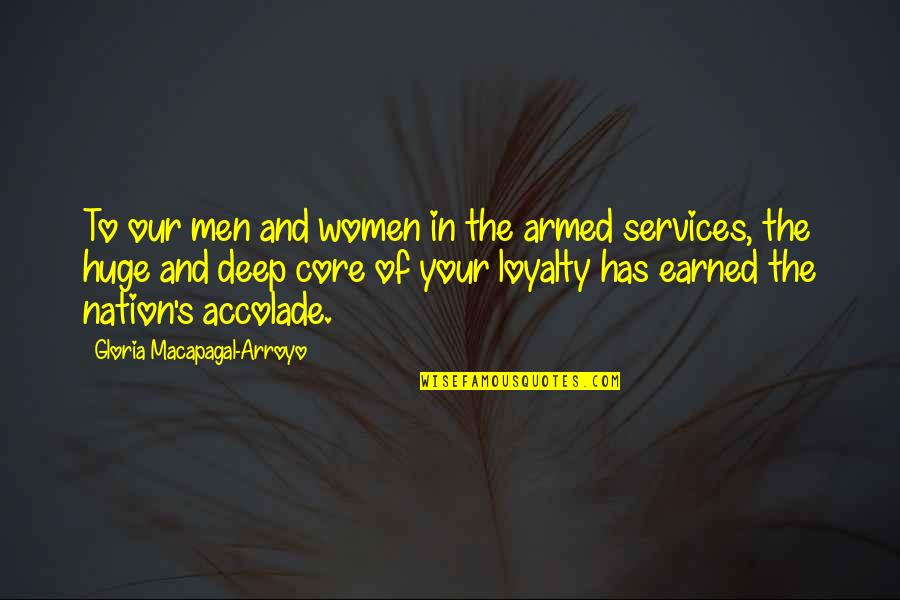 Claustra Quotes By Gloria Macapagal-Arroyo: To our men and women in the armed