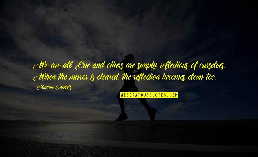 Clean Quotes And Quotes By Human Angels: We are all One and others are simply