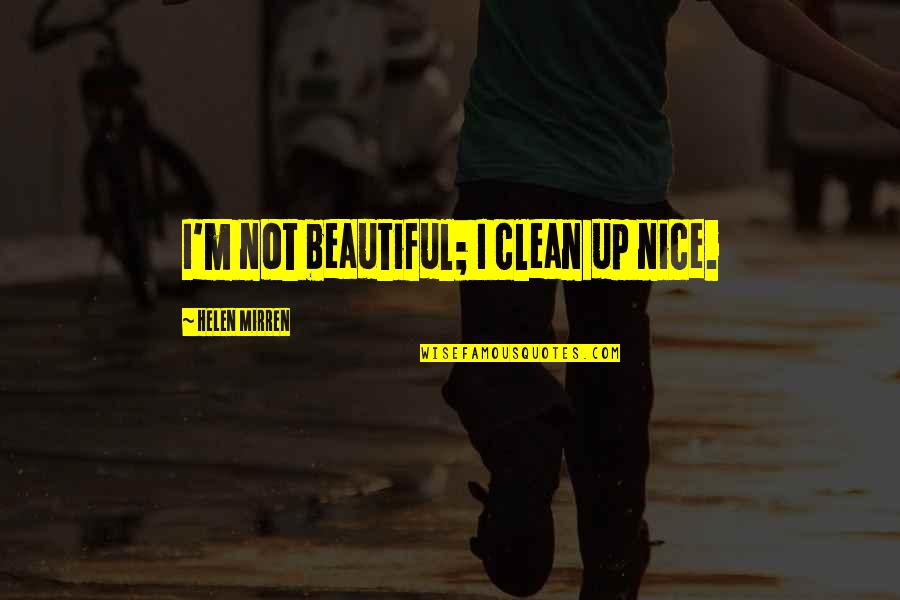 Clean Up Nice Quotes Top 26 Famous Quotes About Clean Up Nice
