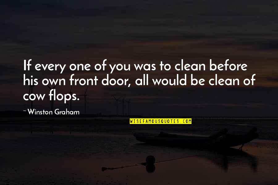 Clean Your Life Quotes By Winston Graham: If every one of you was to clean