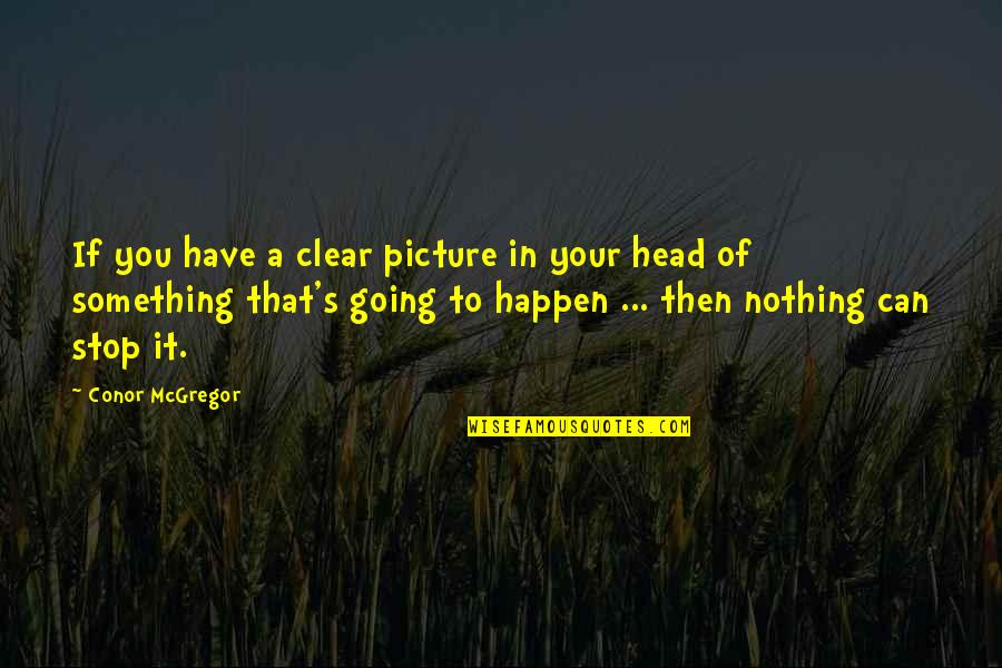Clear Your Head Quotes Top 52 Famous Quotes About Clear Your Head