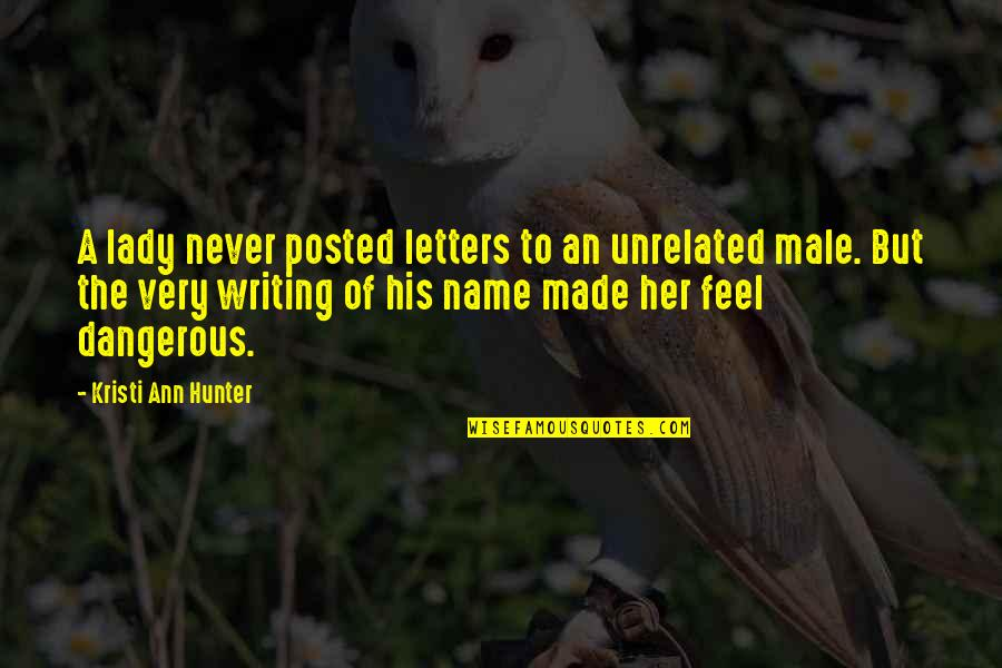 Clever Cosmetology Quotes By Kristi Ann Hunter: A lady never posted letters to an unrelated