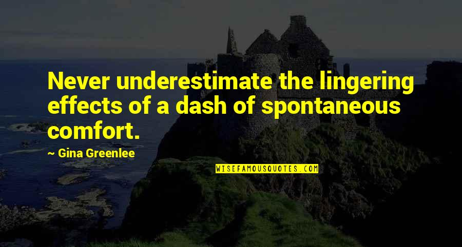 Climategate Quotes By Gina Greenlee: Never underestimate the lingering effects of a dash