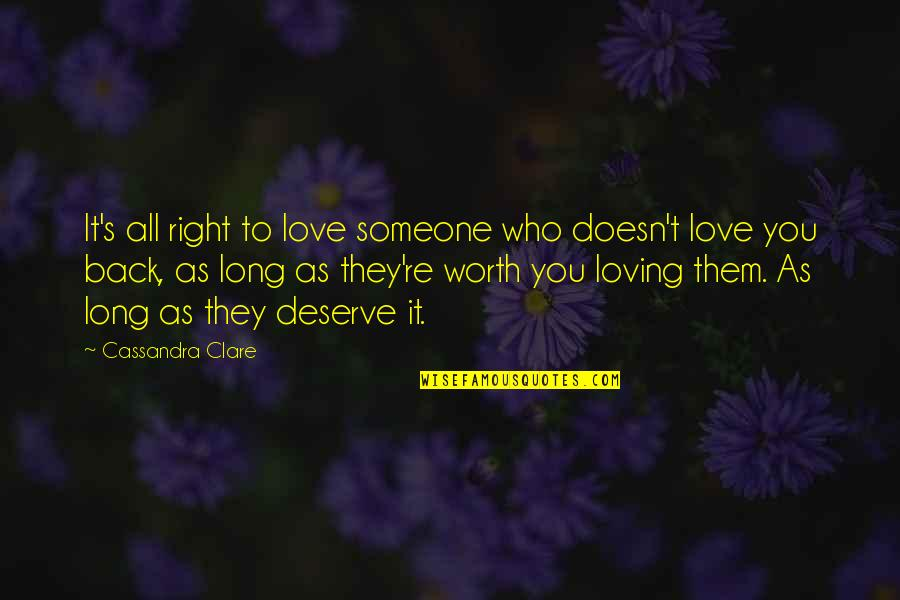Clockwork Angel Sophie Quotes By Cassandra Clare: It's all right to love someone who doesn't
