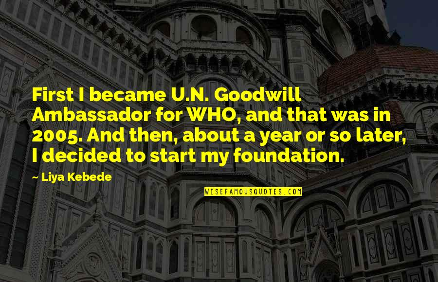Closure Pinterest Quotes By Liya Kebede: First I became U.N. Goodwill Ambassador for WHO,