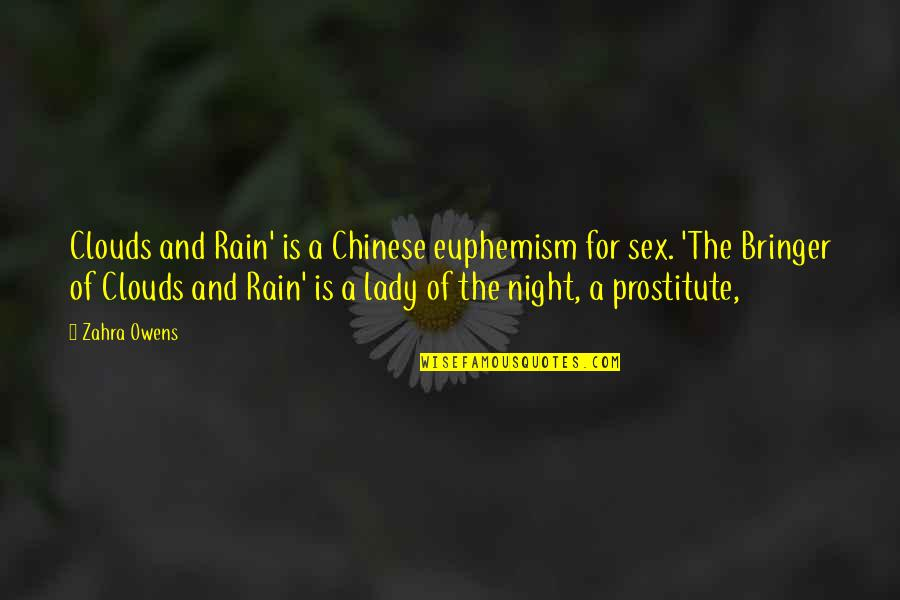 Clouds And Rain Quotes By Zahra Owens: Clouds and Rain' is a Chinese euphemism for
