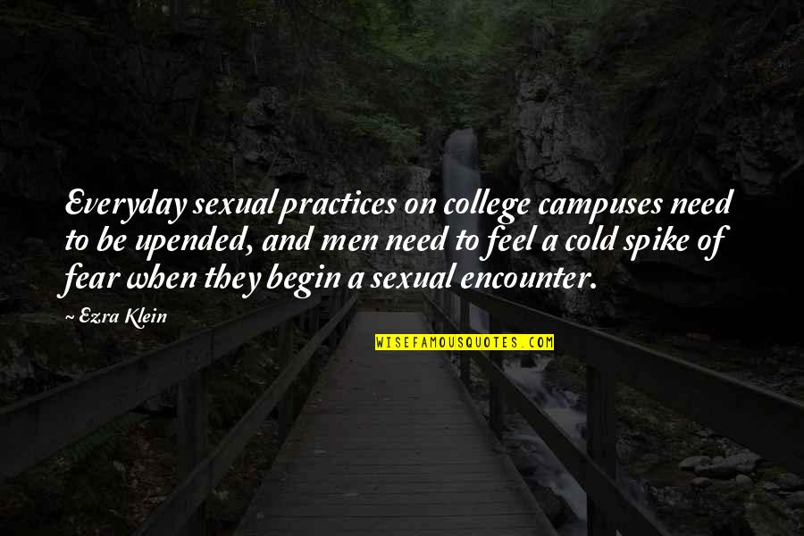 Clouds Night Sky Quotes By Ezra Klein: Everyday sexual practices on college campuses need to