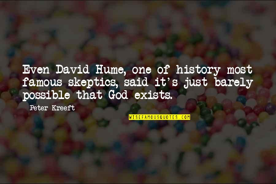 Co-creation Famous Quotes By Peter Kreeft: Even David Hume, one of history most famous