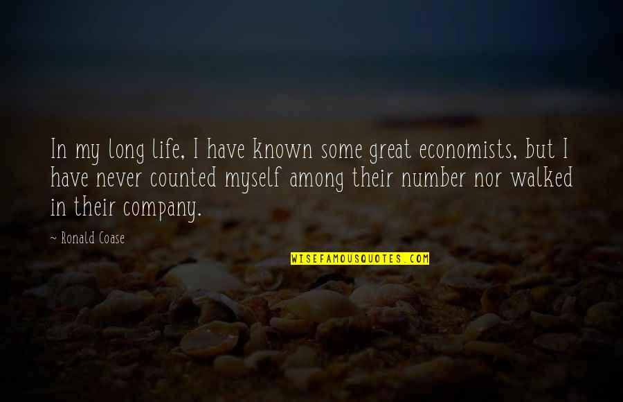Coase Quotes By Ronald Coase: In my long life, I have known some
