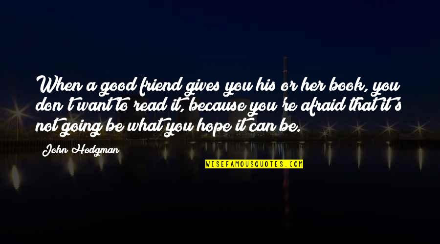 Coffee Made My Day Quotes By John Hodgman: When a good friend gives you his or