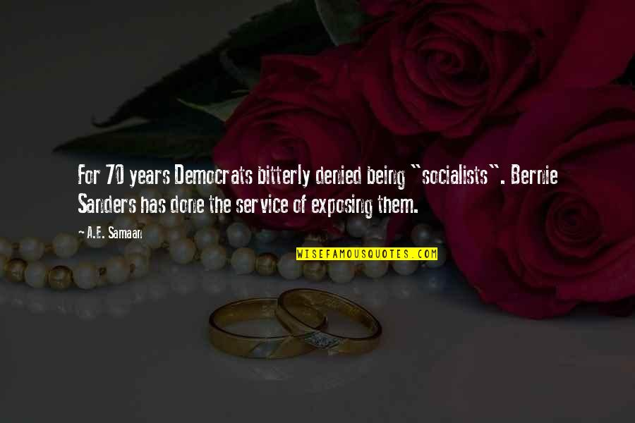 """Cold War Quotes By A.E. Samaan: For 70 years Democrats bitterly denied being """"socialists""""."""