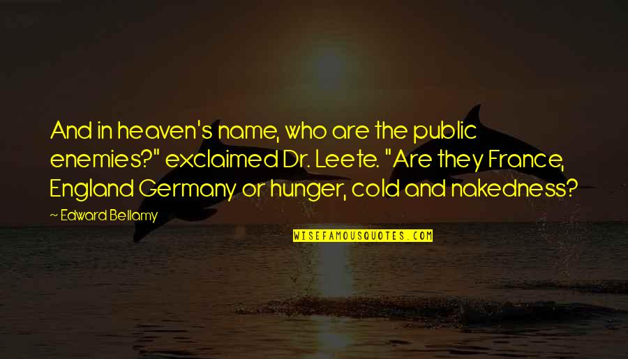 Cold War Quotes By Edward Bellamy: And in heaven's name, who are the public