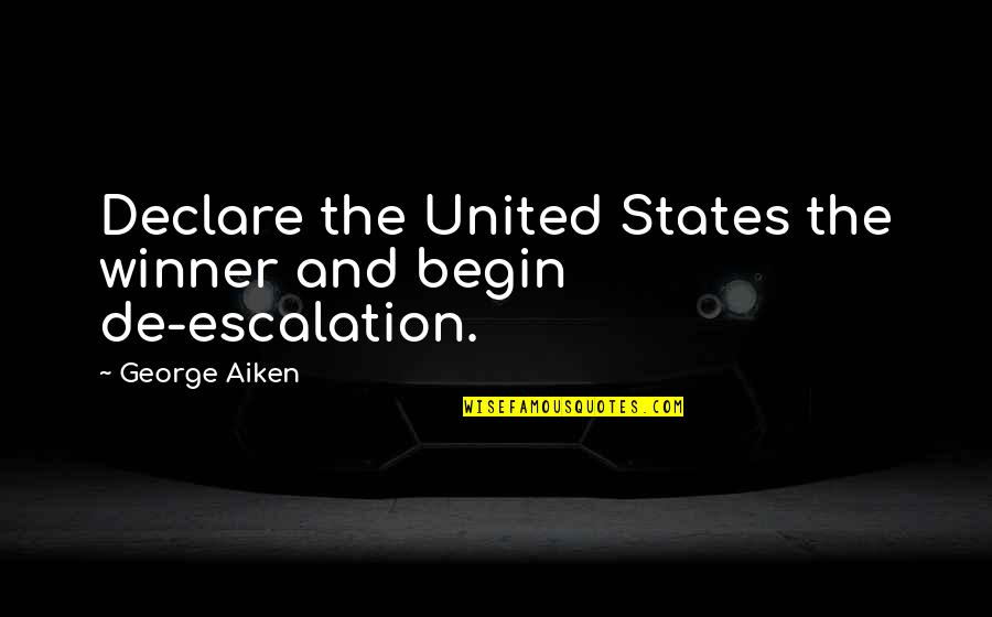 Cold War Quotes By George Aiken: Declare the United States the winner and begin