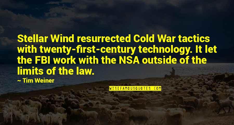 Cold War Quotes By Tim Weiner: Stellar Wind resurrected Cold War tactics with twenty-first-century