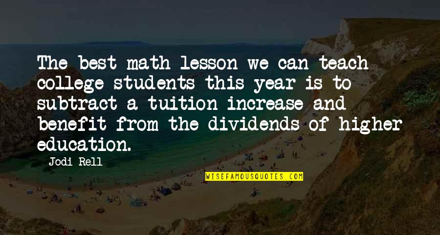 College Education Quotes By Jodi Rell: The best math lesson we can teach college