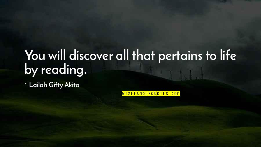 College Education Quotes By Lailah Gifty Akita: You will discover all that pertains to life