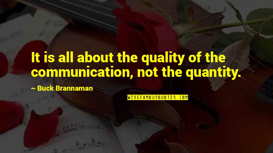 College Event Invitation Quotes By Buck Brannaman: It is all about the quality of the