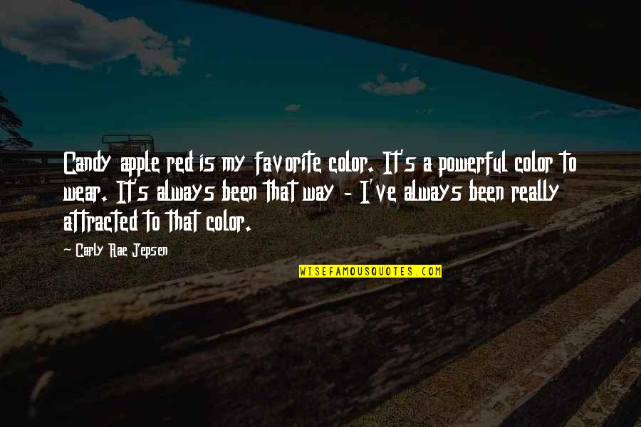Color Red Quotes By Carly Rae Jepsen: Candy apple red is my favorite color. It's