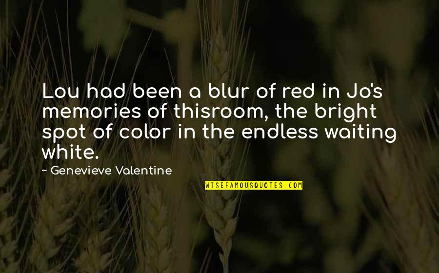 Color Red Quotes By Genevieve Valentine: Lou had been a blur of red in