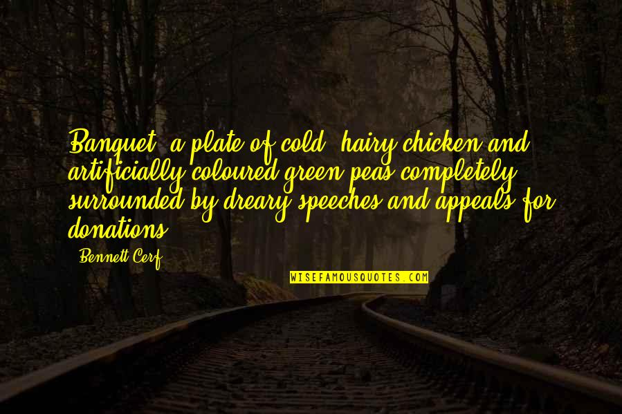 Coloured Quotes By Bennett Cerf: Banquet: a plate of cold, hairy chicken and