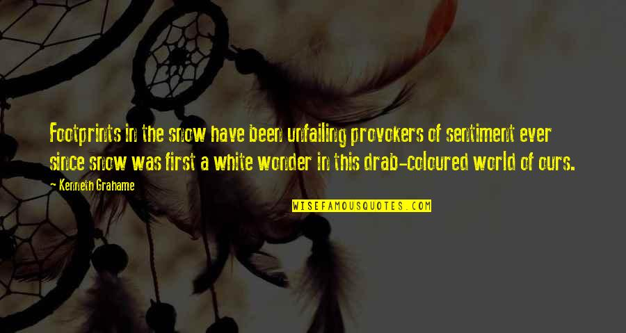 Coloured Quotes By Kenneth Grahame: Footprints in the snow have been unfailing provokers