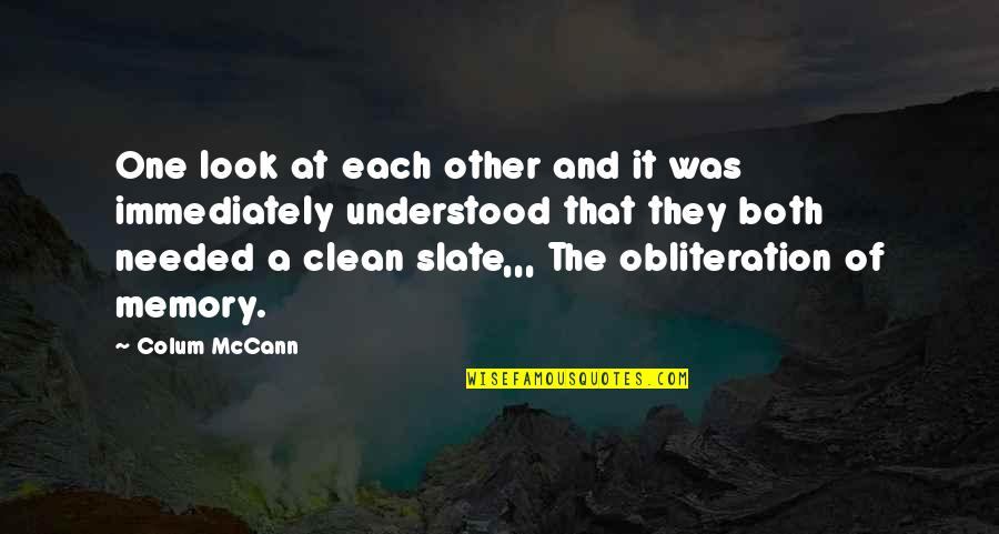 Colum's Quotes By Colum McCann: One look at each other and it was