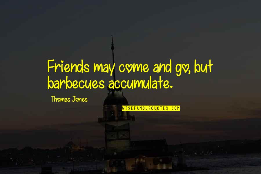 Come And Go Quotes Top 100 Famous Quotes About Come And Go