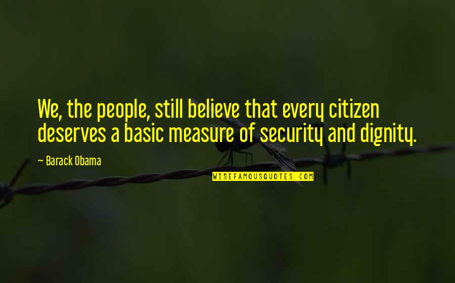 Come Join Us Quotes By Barack Obama: We, the people, still believe that every citizen
