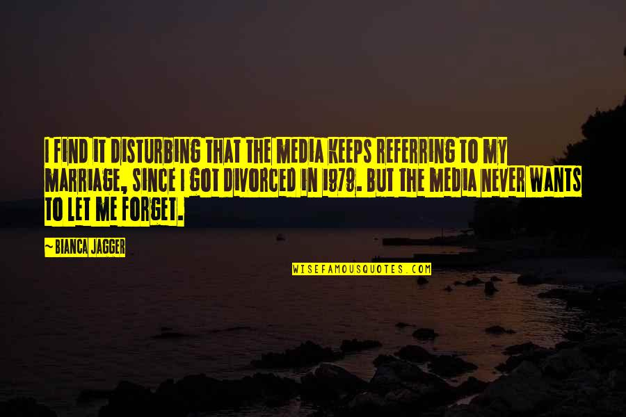 Come Join Us Quotes By Bianca Jagger: I find it disturbing that the media keeps