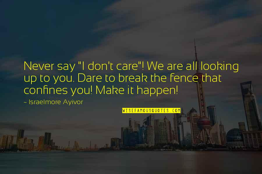 "Comfort Food Quotes By Israelmore Ayivor: Never say ""I don't care""! We are all"