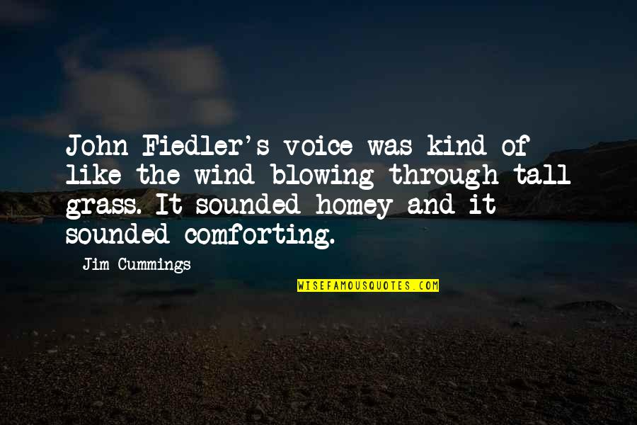 Comforting Quotes By Jim Cummings: John Fiedler's voice was kind of like the