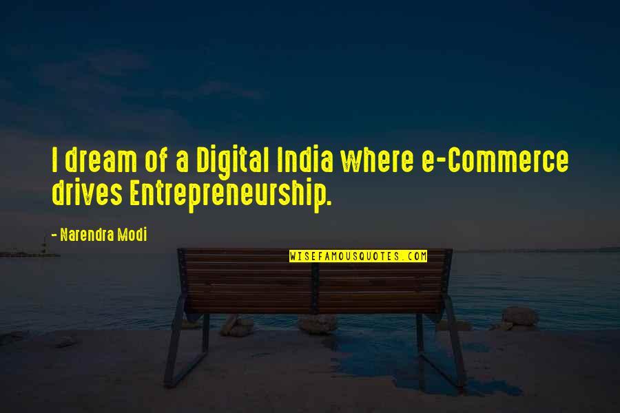 Commerce Quotes By Narendra Modi: I dream of a Digital India where e-Commerce