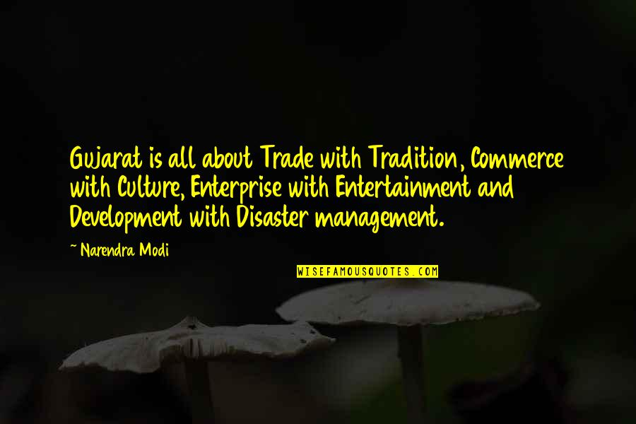 Commerce Quotes By Narendra Modi: Gujarat is all about Trade with Tradition, Commerce
