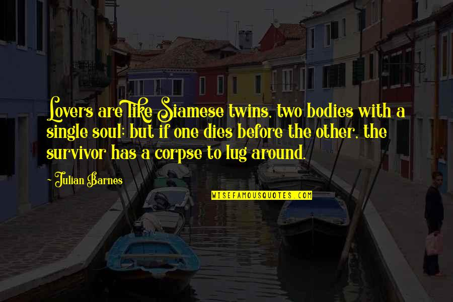 Commercializing Christmas Quotes By Julian Barnes: Lovers are like Siamese twins, two bodies with