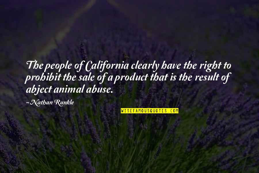 Common Rapper Quotes By Nathan Runkle: The people of California clearly have the right