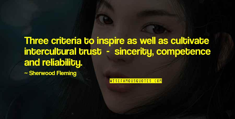 Communication And Trust Quotes By Sherwood Fleming: Three criteria to inspire as well as cultivate