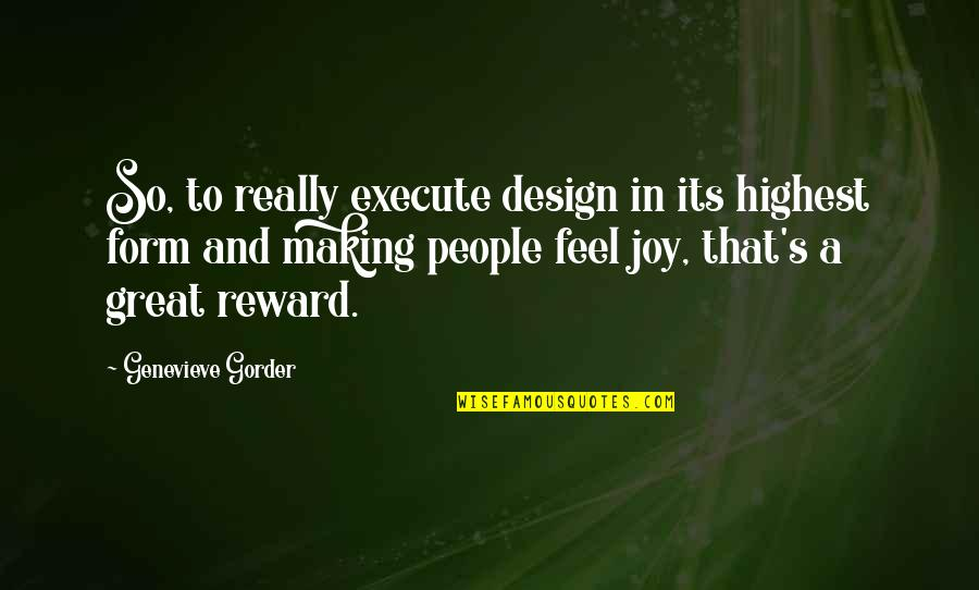 Communique Quotes By Genevieve Gorder: So, to really execute design in its highest