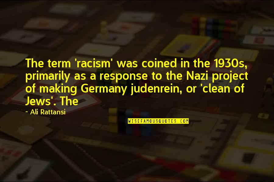 Como Marcar Quotes By Ali Rattansi: The term 'racism' was coined in the 1930s,
