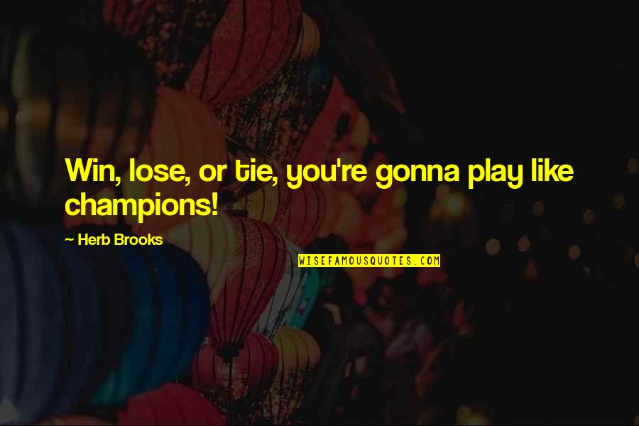 Compare Insurance Company Quotes By Herb Brooks: Win, lose, or tie, you're gonna play like