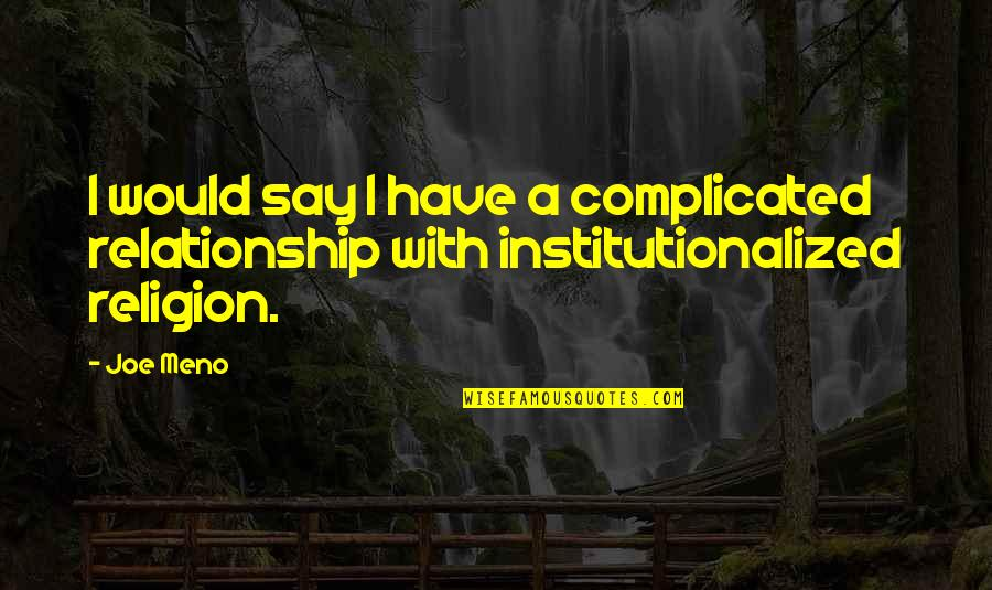 Complicated Relationship Quotes: top 28 famous quotes about ...