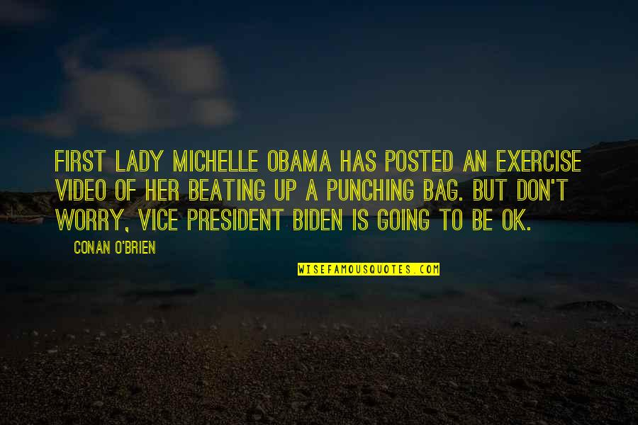 Conan O'brien Quotes By Conan O'Brien: First Lady Michelle Obama has posted an exercise