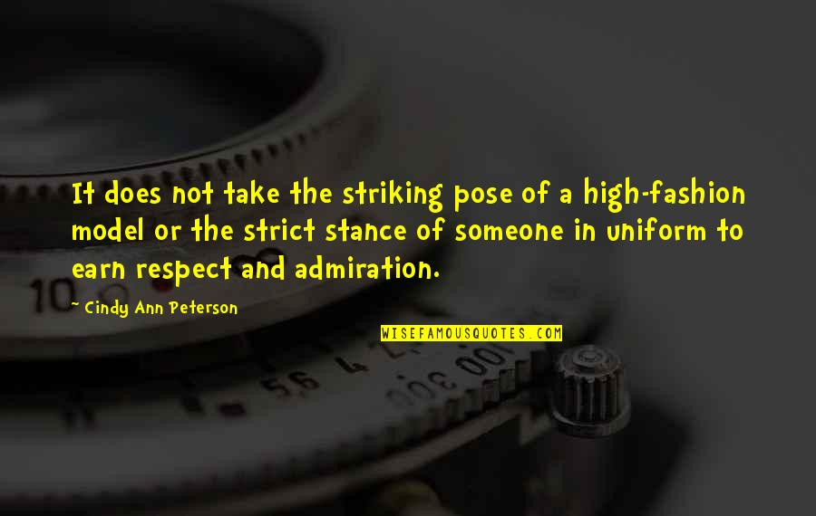 Confidence And Fashion Quotes By Cindy Ann Peterson: It does not take the striking pose of
