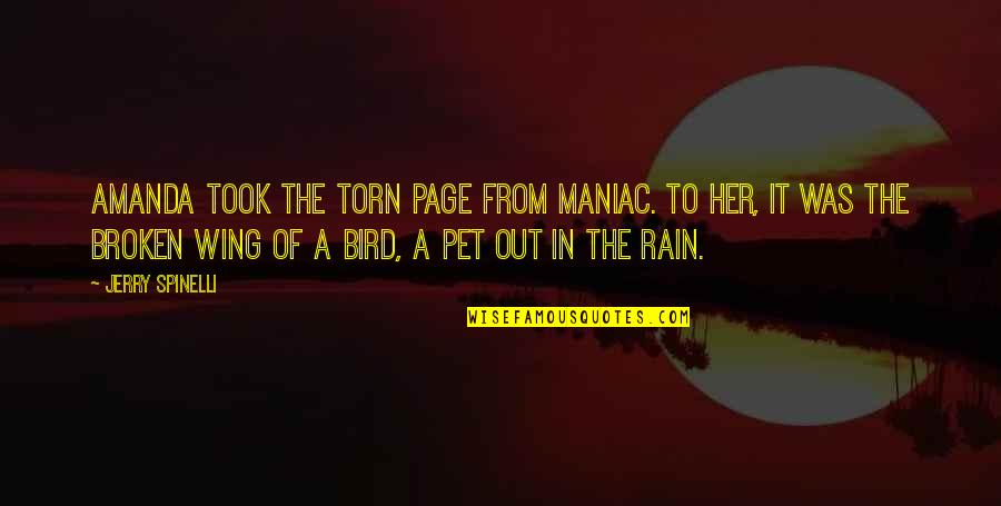 Congratulations Now I Hate You Quotes By Jerry Spinelli: Amanda took the torn page from Maniac. To