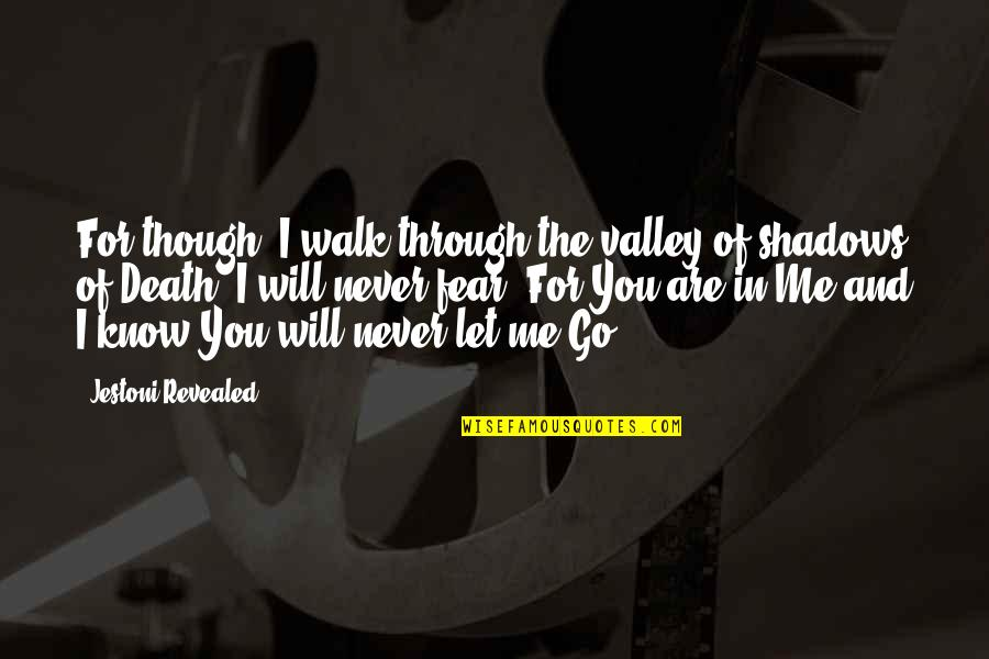 Congratulations On A New Baby Quotes By Jestoni Revealed: For though, I walk through the valley of
