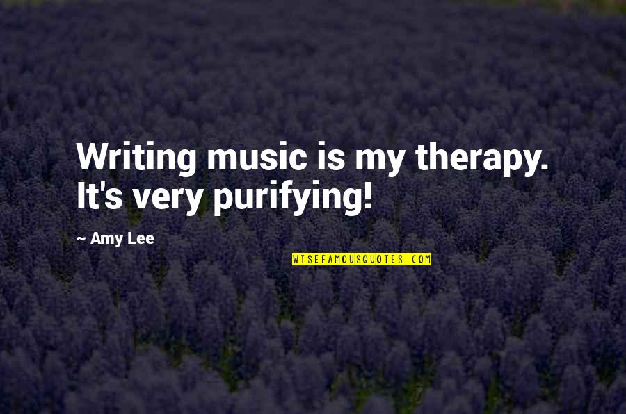 Connecting Senior Quotes By Amy Lee: Writing music is my therapy. It's very purifying!