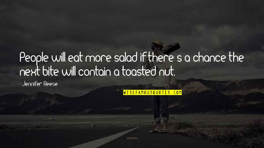 Contain Quotes By Jennifer Reese: People will eat more salad if there's a