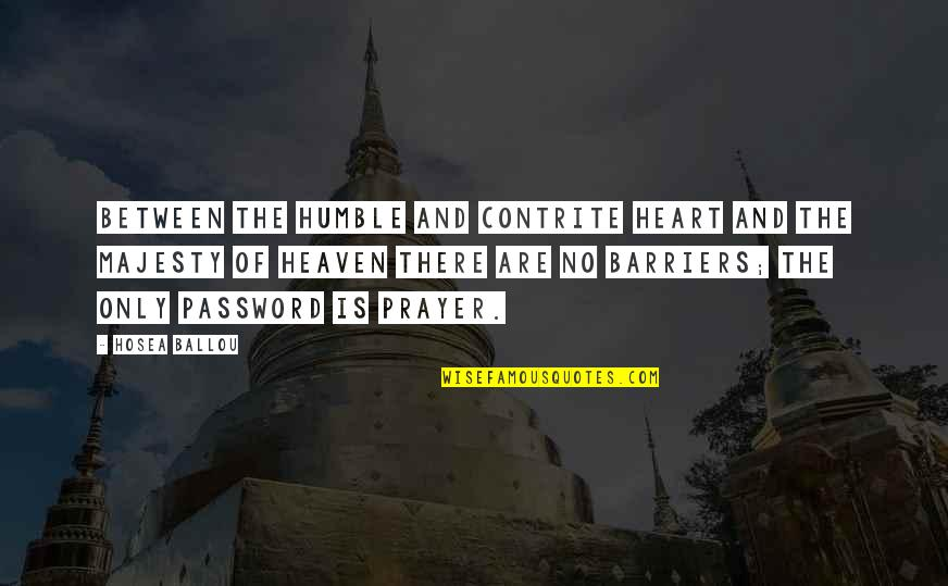 Contrite Quotes By Hosea Ballou: Between the humble and contrite heart and the